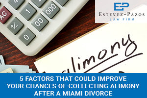5 factors improve chances of collecting alimony after miami divorce miami divorce law solutioingenieria Image collections