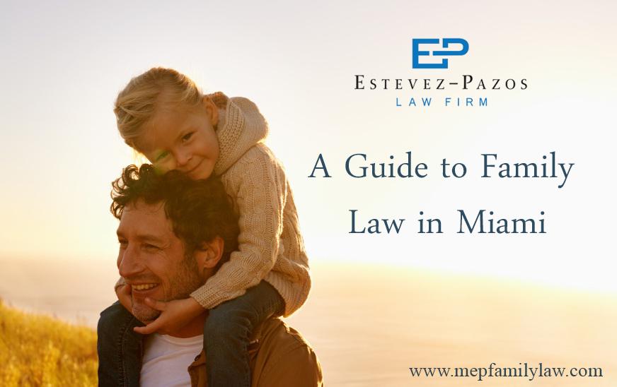 Family Law in Miami