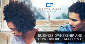 Business Ownership and How Divorce Affects It