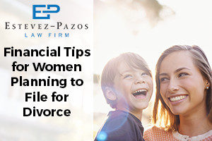 Financial Tips for Women Planning to File for Divorce