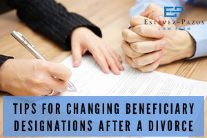 Beneficiary Designations After a Divorce