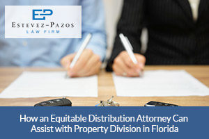 Equitable Distribution Attorney